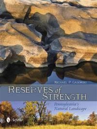Reserves of Strength: Pennsylvania's Natural Landscape