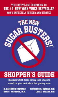 The New Sugar Busters! Shopper's Guide: Discover Which Foods to Buy (And Which to Avoid) on...