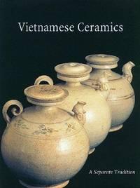 Vietnamese Ceramics: A Separate Tradition
