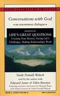 image of Conversations With God : An Uncommon Dialogue Answers to Life's Great Question Creating Your Desires, Facing Life's Challenges, Making relationships (Book One, Volume Two)