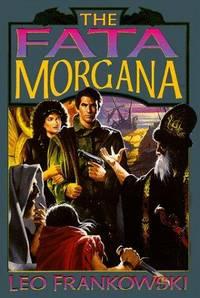 The Fata Morgana