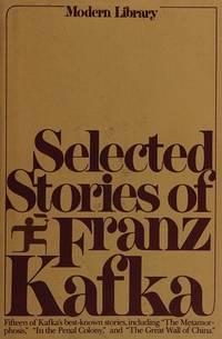 Selected Stories of Franz Kafka by  Franz Kafka  - Hardcover  - 1977  - from The Book Shelf (SKU: 007509)