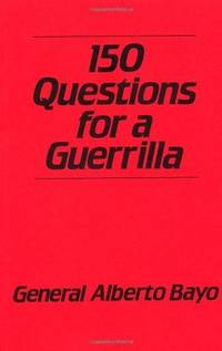 150 Questions For A Guerrilla