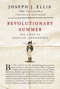 Revolutionary Summer: The Birth of American Independence  **SIGNED 1st Edition /1st Printing +...