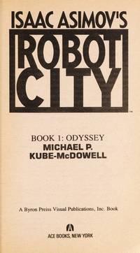 Odyssey (Book 1 of Isaac Asimov's Robot City)