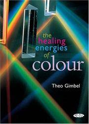 The Healing Energies Of Color