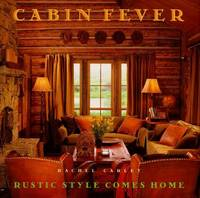Cabin Fever: Rustic Style comes Home