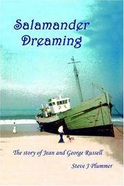 Salamander Dreaming: The Story of Jean and George Russell