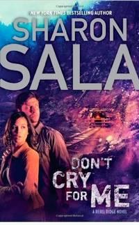 image of Don't Cry for Me (Rebel Ridge Novels)-Hard Cover (Rebel Ridge)