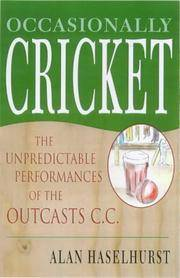 Occasionally Cricket: The Unpredictable Performances of the Outcasts CC