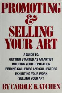 Promoting and Selling Your Art