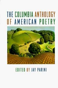 Columbia Anthology of American Poetry, The