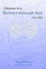 Choctaws in a Revolutionary Age, 1750-1830 (Indians of the Southeast)