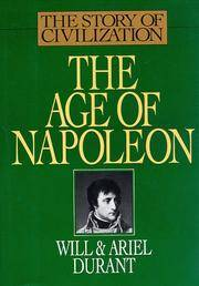 image of The Age of Napoleon (The Story of Civilization, Vol. 11)