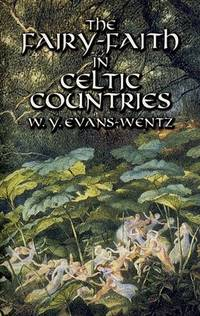 FAIRY FAITH IN CELTIC COUNTRIES (reissue)