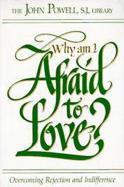 image of Why Am I Afraid to Love?: Overcoming Rejection and Indifference
