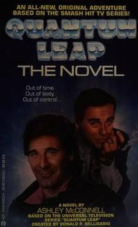Quantum Leap: The Novel (Quantum Leap)