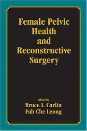 Female Pelvic Health and Reconstructive Surgery (Drugs & the Pharmaceutical Sciences)