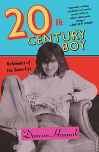 Twentieth-Century Boy  Notebooks of the Seventies