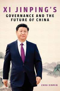 Xi Jinping's Governance and the Future of China