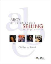 ABC's of Relationship Selling through Service, 8th edition