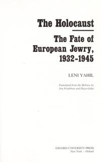 THE HOLOCAUST, THE FATE OF EUROPEAN JEWRY
