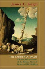 The Ladder of Jacob: Ancient Interpretations of the Biblical Story of Jacob and His Children