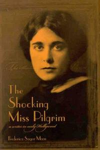 The Shocking Miss Pilgrim  A Writer in Early Hollywood