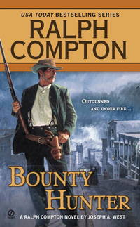 Bounty Hunter (Ralph Compton Western Series)