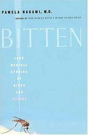 Bitten: True Medical Stories of Bites and Stings