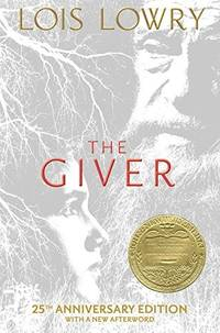 image of The Giver (25th Anniversary Edition): 25th Anniversary Edition (Giver Quartet)