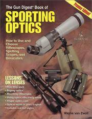 Gun Digest Book of Sporting Optics