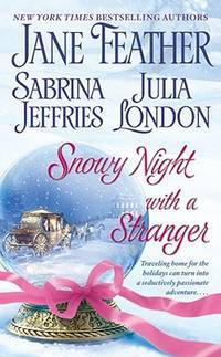 Snowy Night with a Stranger (A Holiday Gamble] [When Sparks Fly] [Snowy Night with a Highlander]