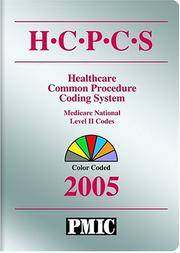 HCPCS 2005 Coder's Choice: Health Care Procedure Coding System, National Level II &...