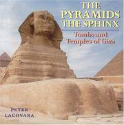 The Pyramids, the Sphinx: Tombs and Temples of Giza