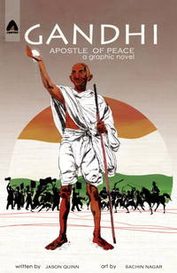 Gandhi: My Life is My Message (Campfire Graphic Novels)