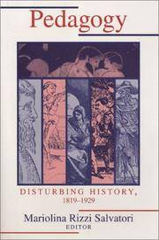 Pedagogy: Disturbing History, 1820-1930 (Pittsburgh Series in Composition, Literacy, and Culture)