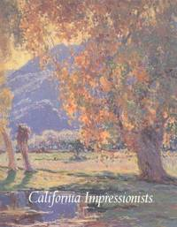 California Impressionists by  Jean [Contributor];  Donald D. [Contributor]; Stern - Hardcover - 1996-07-06 - from Hilltop Book Shop and Biblio.com