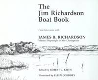 The Jim Richardson Boat Book by Richardsons J - Paperback - Signed First Edition - 1985 - from Stone Soup Books and Biblio.co.uk