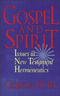 image of Gospel and Spirit: Issues in New Testament Hermeneutics