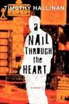NAIL THROUGH THE HEART