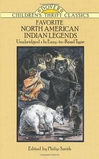 Favorite North American Indian Legends (Dover Children\' Thrift Classics) [Paperback]