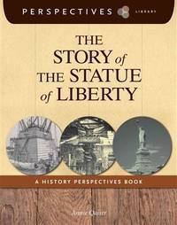 Story of the Statue of Liberty : A History Perspectives Book