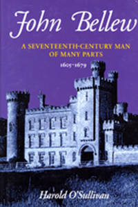 John Bellew, A Seventeenth Century Man of Many Parts