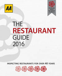 AA Restaurant Guide 2016 (AA Lifestyle Guides) (Aa Lifestyle Guides: Restaurant Guide) by AA Publishing - Paperback - from Book Outlet and Biblio.co.uk