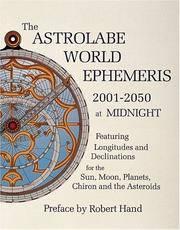 ASTROLABE WORLD EPHEMERIS--2001-2050 AT MIDNIGHT (w/charts for each day)