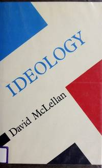 Ideology (Concepts in Social Thought Ser.)