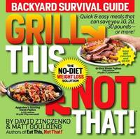 Grill This, Not That