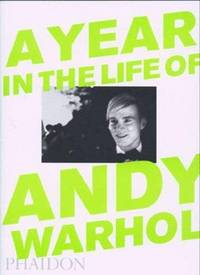 A Year in the Life of Andy Warhol.