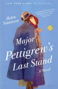 Major Pettigrew's Last Stand: A Novel (Random House Reader's Circle) by Simonson, Helen - 2011